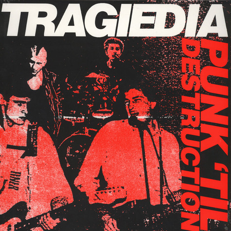 Tragiedia - Punk Til destruction '88-'89
