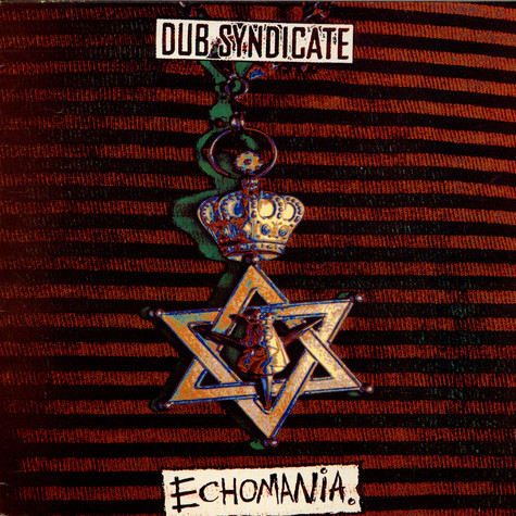 Dub Syndicate - Echomania