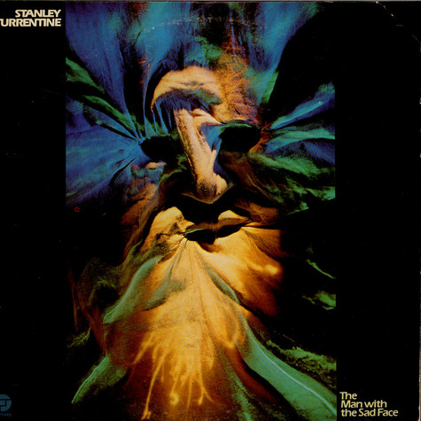 Stanley Turrentine - The Man With The Sad Face