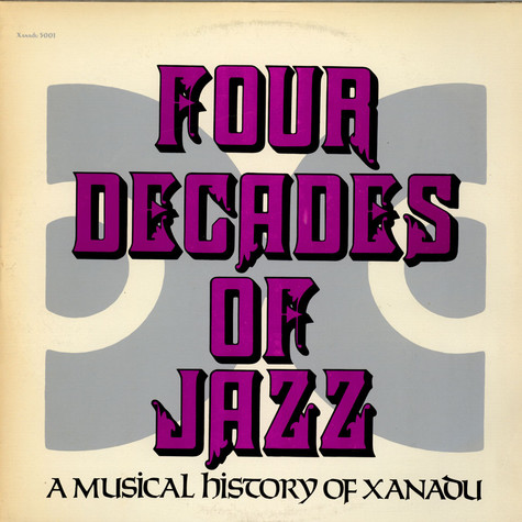 V.A. - Four Decades Of Jazz: A Musical History Of Xanadu