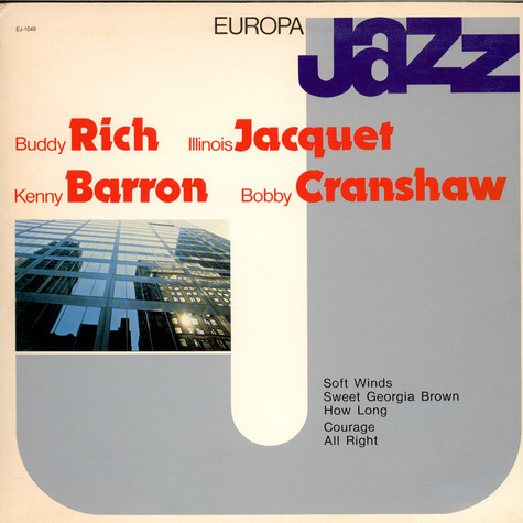 Buddy Rich, Illinois Jacquet, Kenny Barron, Bob Cranshaw - Europa Jazz