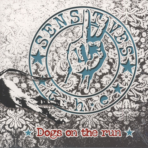 Sensitives, The - Dogs On The Run