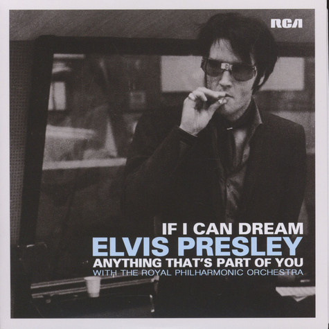 Elvis Presley - If I Can Dream / Anything That's Part Of You