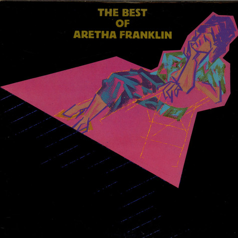 Aretha Franklin - The Best Of Aretha Franklin