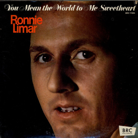 Ronnie Limar - You Mean The World To Me Sweetheart