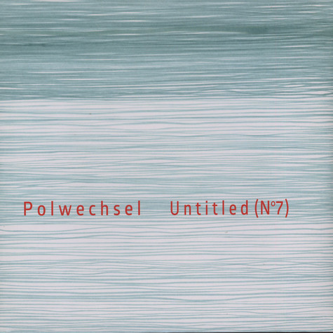 Polwechsel - Untitled No. 7