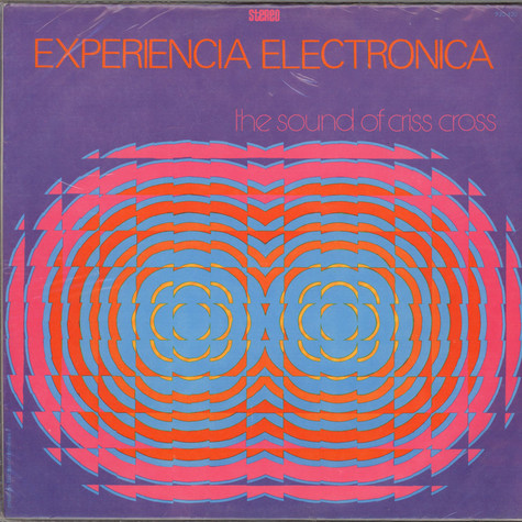 The Sound Of Criss Cross - Experiencia Electronica