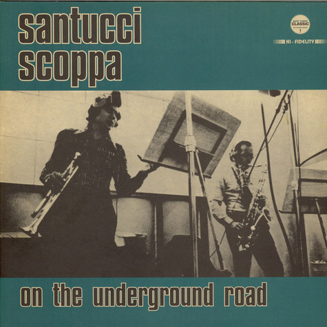 Cicci Santucci - Enzo Scoppa - On The Underground Road