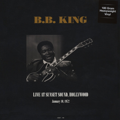 B.B. King - Live At Sunset Sound, Hollywood, CA January 10, 1972 180g Vinyl Edition