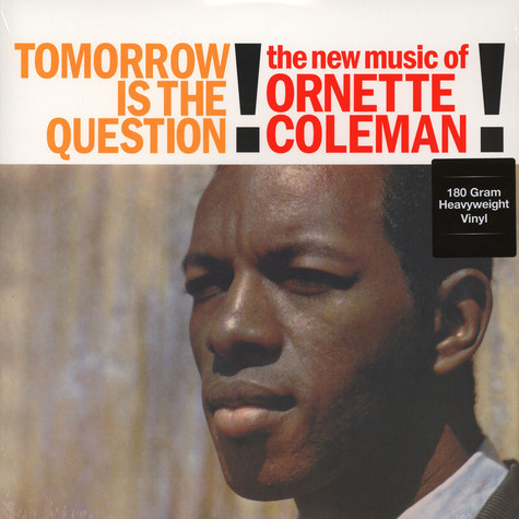 Ornette Coleman - Tomorrow Is The Question 180g Vinyl Edition