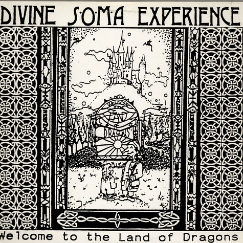 Divine Soma Experience - Welcome To The Land Of Dragons