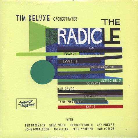 Tim Deluxe - The Radicle