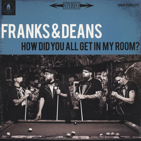 Frank & Deans - How Did You All Get In My Room?