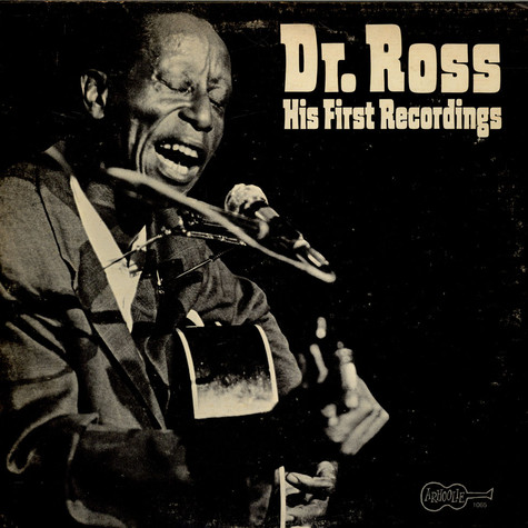 Doctor Ross - His First Recordings