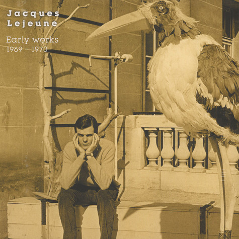 Jacques Lejeune - Early Works 1969-1970