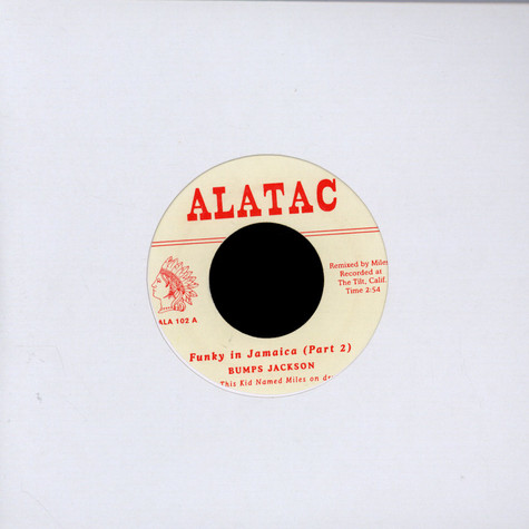 Bumps Jackson / This Kid Named Miles - Funky In Jamaica (Part 2) / Ring Of Fire