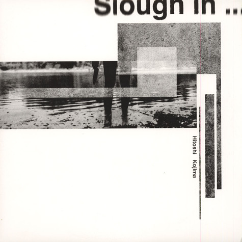 Hitoshi Kojima - Slough In …