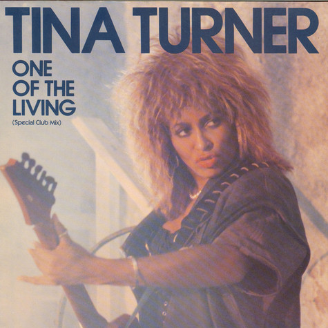 Tina Turner - One Of The Living (Special Club Mix)