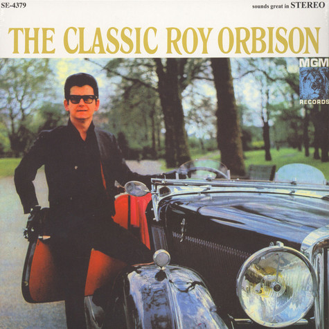 Roy Orbison - The Classic Roy Orbison