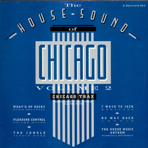 V.A. - The House Sound Of Chicago - Vol. II - Chicago Trax