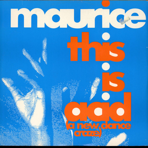 Maurice Joshua - This Is Acid (A New Dance Craze)