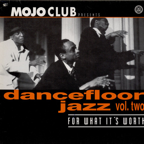 V.A. - Mojo Club Presents Dancefloor Jazz Vol. Two (For What It's Worth)