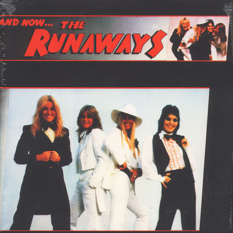 Runaways, The - And Now The Runaways