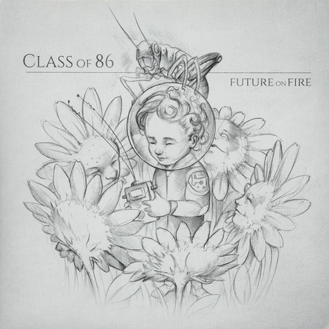 Class Of '86 - Future On Fire