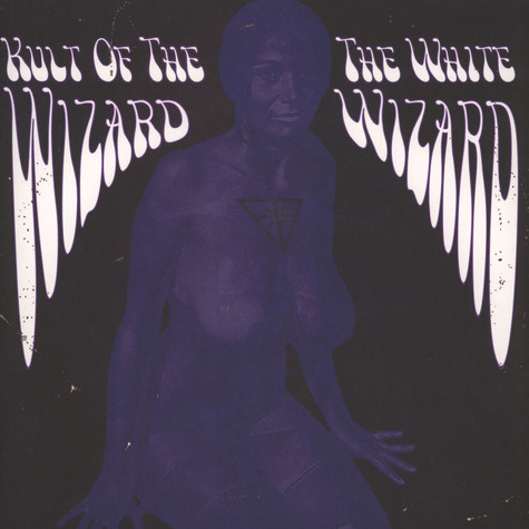 Kult Of The Wizard - The White Wizard