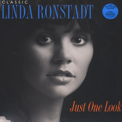 Linda Ronstadt - Classic Linda Ronstadt: Just One Look
