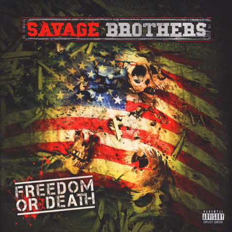 Savage Brothers - Freedom Or Death