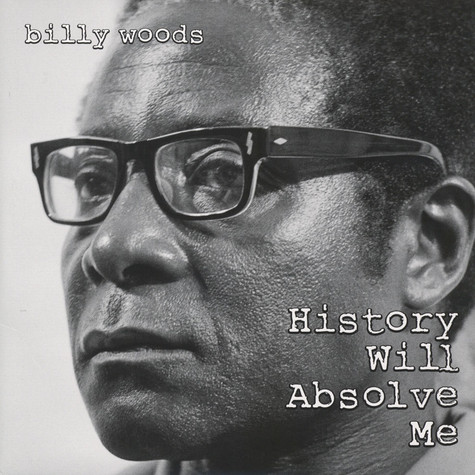 Billy Woods - History Will Absolve Me