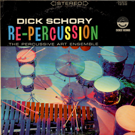 Dick Schory And The Percussive Art Ensemble - Re-Percussion
