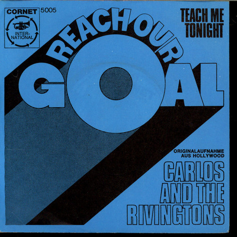 Carlos and the Rivingtons - Reach Our Goal