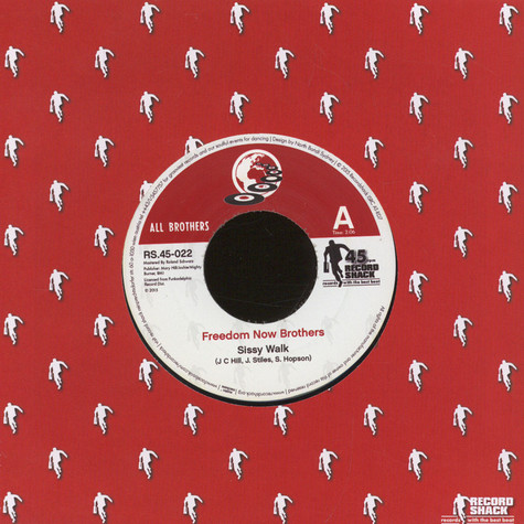 Freedom Now Brothers / RDM Band - Sissy Walk / Butter That Popcorn (Acetate Version)