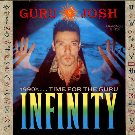 Guru Josh - Infinity (1990's...Time For The Guru)