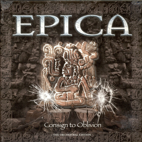 Epica - Consign To Oblivion – The Orchestral Edition