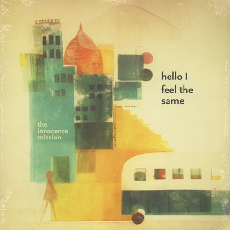 Innocence Mission - Hello I Feel The Same