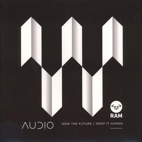 Audio - Now The Future / Drop It Human