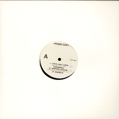 V.A. - Without Love / Brown Sugar / Keep It Real / RMX