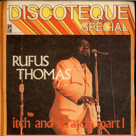 Rufus Thomas - Itch And Scratch