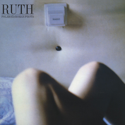 Ruth - Polaroid / Roman / Photo LP