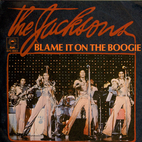 Jacksons, The - Blame It On The Boogie