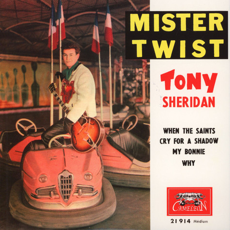 Tony Sheridan & The Beatles - When The Saints / Cry For A Shadow