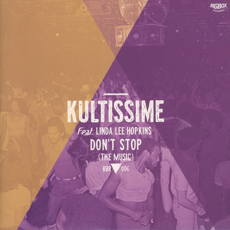 Kultissime - Don't Stop (The Music)