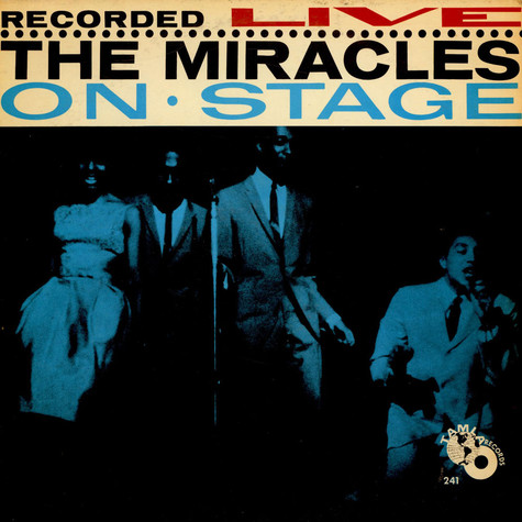 Miracles, The - Recorded Live On Stage