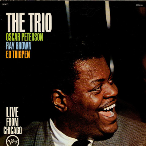 Oscar Peterson Trio, The - The Trio: Live From Chicago