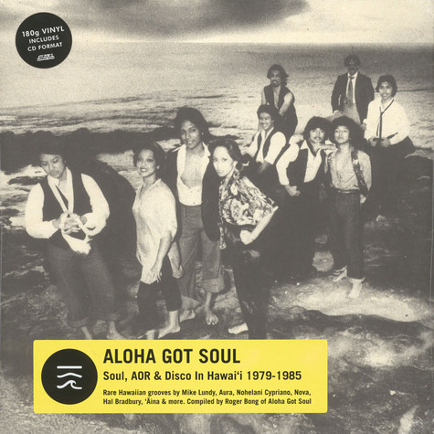 V.A. - Aloha Got Soul - Soul, AOR & Disco In Hawaii 1979-85