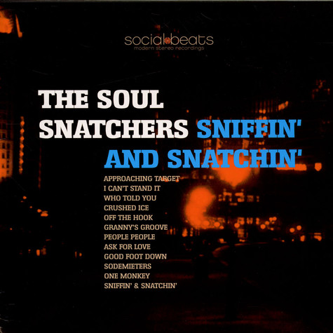 Soul Snatchers, The - Sniffin' And Snatchin'