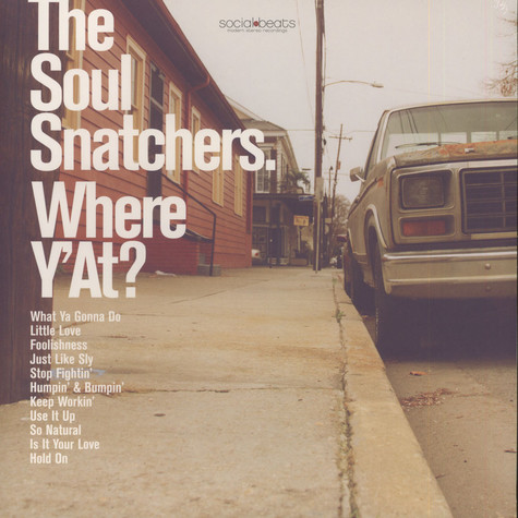 Soul Snatchers, The - Where Y'At?